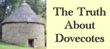 The Truth About Dovecotes